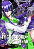 Highschool of the Dead. Bd.2