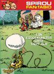 Spirou & Fantasio 11: Ein eisgekühlter Gast taut auf