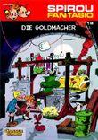 Spirou & Fantasio 18: Die Goldmacher