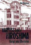 Barfuss durch Hiroshima / Barfuß durch Hiroshima, Band 3: Kampf ums Überleben