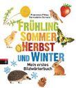Frühling, Sommer, Herbst und Winter  -
