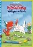 Der kleine Drache Kokosnuss - Wikinger-Malbuch