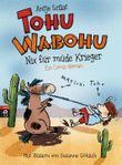 Tohu Wabohu - Nix für müde Krieger