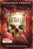 Lockwood & Co. - Der Wispernde Schädel