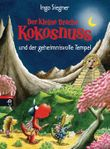 Der kleine Drache Kokosnuss und der geheimnisvolle Tempel