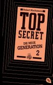 Top Secret -  Die neue Generation: Die Intrige