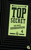 Top Secret - Die neue Generation: Das Kartell