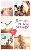 Kiss me in Palm Springs