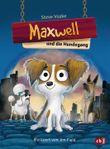 Maxwell und die Hundegang
