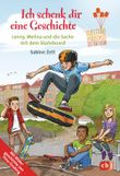 Ich schenk dir eine Geschichte 2018 - Lenny, Melina und die Sache mit dem Skateboard