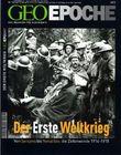 GEO Epoche / Der Erste Weltkrieg