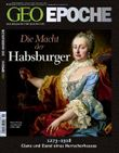 GEO Epoche 46/2010 Die Macht der Habsburger