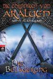 Die Chroniken von Araluen - Die Belagerung
