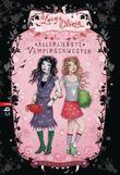 Lucy & Olivia - Allerliebste Vampirschwester