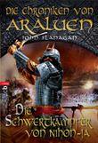 Die Chroniken von Araluen - Die Schwertkämpfer von Nihon-Ja