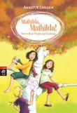 Mathilda, Mathilda! - Drei ohne Punkt und Komma