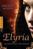 Elyria - Im Visier der Hexenjäger