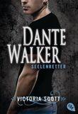 Dante Walker - Seelenretter