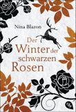 Der Winter der schwarzen Rosen