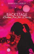 Backstage - Bühne frei für Daisy