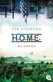 H.O.M.E. - Die Mission