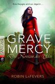 Grave Mercy - Die Novizin des Todes