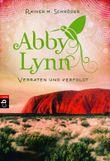 Abby Lynn - Verraten und verfolgt