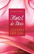 Hotel de Paris - Stunden der Lust