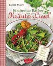 Kochen und Backen mit der Kräuter-Liesel
