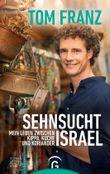 Sehnsucht Israel