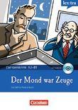Lextra - DaF-Lernkrimi: Ein Fall für Patrick Reich / A2-B1 - Der Mond war Zeuge