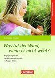 Was tut der Wind, wenn er nicht weht?