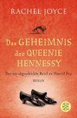 Das Geheimnis der Queenie Hennessy - Der nie abgeschickte Brief an Harold Fry