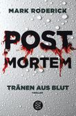 Post Mortem / Post Mortem - Tränen aus Blut