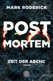 Post Mortem / Post Mortem - Zeit der Asche
