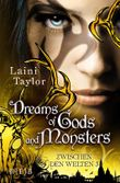Zwischen den Welten / Dreams of Gods and Monsters
