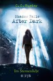 Shadow Falls - After Dark / Shadow Falls - After Dark - Im Sternenlicht