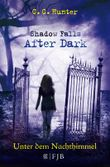 Shadow Falls - After Dark / Shadow Falls - After Dark - Unter dem Nachthimmel