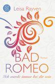 Bad Romeo - Ich werde immer bei dir sein