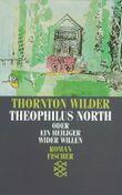Theophilus North oder Ein Heiliger wider Willen