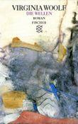 Virginia Woolf, Gesammelte Werke (Taschenbuchausgabe) / Die Wellen