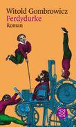 Witold Gombrowicz, Gesammelte Werke in elf Bänden (Taschenbuchausgabe) / Ferdydurke