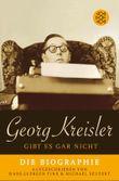 Georg Kreisler gibt es gar nicht