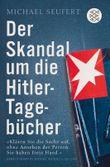 Der Skandal um die Hitler-Tagebücher