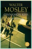 Ein Easy Rawlins Krimi / Cinnamon Kiss