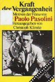 Kraft der Vergangenheit: Zu Motiven der Filme von Pier Paolo Pasolini (Fischer Cinema) (German Edition)