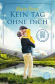 Lost in Love. Die Green-Mountain-Serie / Kein Tag ohne dich