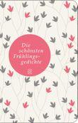 Fischer Taschenbibliothek / Die schönsten Frühlingsgedichte