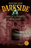 Darkside – Der schwarze Phönix