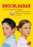 Unschlagbar – Das Buch, das dich gegen Gewalt stark macht
